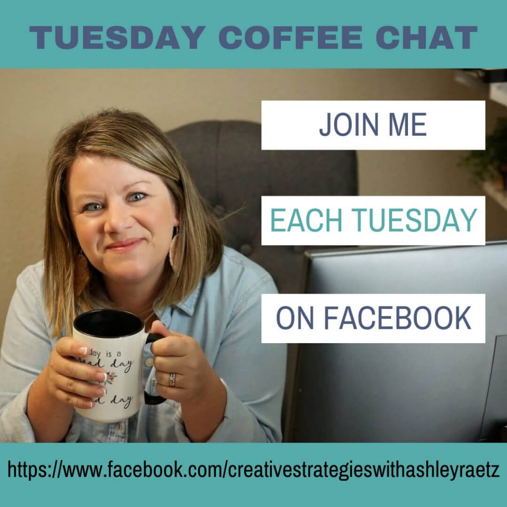 Click to Join Tuesday Coffee Chats with Ashley