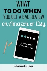 What to do when you get a bad review on Etsy or Amazon.